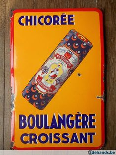 French Signs, Vintage Metal Signs, Advertising Signs, Retro Vintage, Posters, Sheet Metal, Sandwich Boards