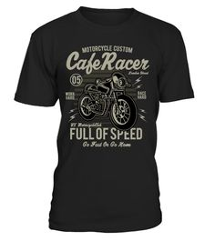 # MOTORCYCLE CUSTOM CAFE RACE  T-shirt .  Cafe Racer T Shirt in T-Shirts and Men's ... Cafe Racer biker motorcyclist motorbike men t shirt classic speed motorcycle ... Buy yours before it's too late   Secure payment withVisa / Mastercard / Amex / PayPal / iDeal   Tips: Share it with your friends, order it and save money on shipping. For assistance, contact: (+33) 9 75 18 33 77 Email: support@teezily.comFord Built Stronger T Shirt Sheer Are you referring to your truck or yourself when you…
