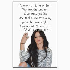 CAMILA CABELLO FROM FIFTH HARMONY QUOTE, THIS DESIGN AVAILABLE ON T-SHIRT, PHONE CASE, AND 20 OTHER PRODUCTS, CHECK THEM OUT HARMONIZER!