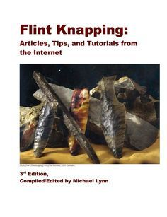 Flint knapping, including a 300 page ebook. I need to read up on this.