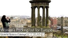 If you're traveling to Scotland, this packing list will help you plan what to wear in Edinburgh