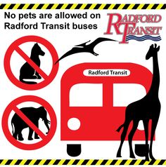 Pets are not allowed on Radford Transit vehicles. This helps us keep our vehicles clean, tidy, and comfortable for all riders. We do allow service animals on board our vehicles. Please note that any service animal that displays aggressive or disruptive behavior may be removed from the vehicle or denied access. Safety Tips, Behavior, Note, Vehicles, Board, Travel, Animals, Behance, Trips
