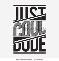 Cool dude typography, t-shirt graphics, vectors