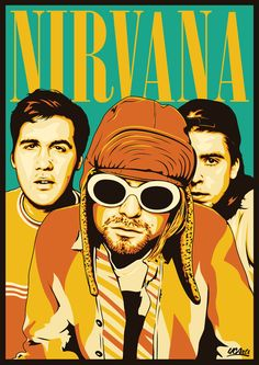 Nirvana was a pretty popular band during their time. It was a pity that their… Nirvana Band, Nirvana Logo, Rock Posters, Band Posters, Kurt Cobain, Alternative Rock, Pink Floyd, It's Always Sunny, Dave Grohl