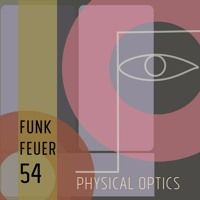 Funkfeuer 54 - Physical Optics by Funkfeuer 54 on SoundCloud