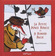 La petite poule rousse et le renard russe de Maud Riemann http://www.amazon.fr/dp/2841812359/ref=cm_sw_r_pi_dp_D7oCub1H0E8NR