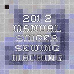 201-2 Manual - Singer Sewing Maching
