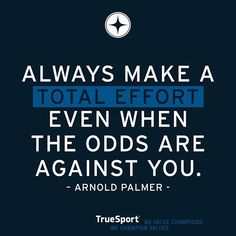 """Monday Motivation! """"Always make a total effort even when the odds are stacked against you"""" - #ArnoldPalmer #quotestoliveby #quoteoftheday #riparnoldpalmer #quote #mondaymotivation #monday #sports #golf #golfquotes"""