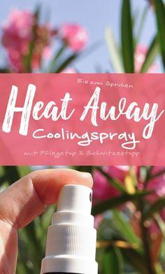 »Heat Away« Coolingspray für den Sommer   SchwatzKatz, selbstgemacht natürlich   Bloglovin' Diy Peeling, Soap Bubbles, Lotion Bars, Body Spray, Diy Organization, Doterra, Body Lotion, Beauty Hacks, Essential Oils