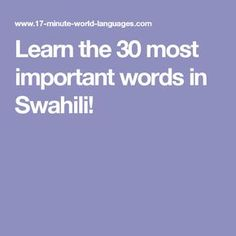 Learn the 30 most important words in Swahili!