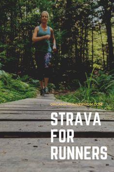 I'm a Strava Newbie - Organic Runner Mom Run And Ride, Running Accessories, Track Workout, Running Inspiration, Just Run, Mom Blogs, Training Tips, Organic Recipes, Triathlon