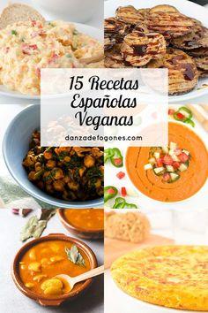 15 recetas españolas veganas. ¡No te las puedes perder porque son muy fáciles y están increíblemente buenas!