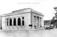 Ocala National Bank in downtown Ocala. My grandmother worked there! Ocala Florida, Marion County, Vintage Florida, The Old Days, Great Places, Old Things, Street View, Memories, History