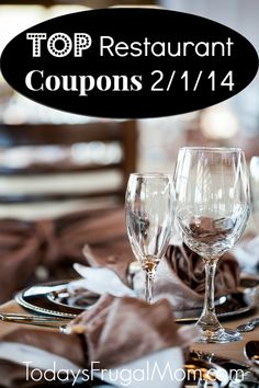 TOP Restaurant Coupons (2/1/14) :: Here are the top restaurant coupons for the week of February 1, 2014. :: Today's Frugal Mom™