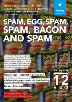 """""""Spam, Egg, Spam, Spam, Bacnon and Spam"""" - am 12. August 2014 bei uns netzstrategen. #nmfka Veranstaltungshinweis: https://www.facebook.com/events/1440502772897057/"""