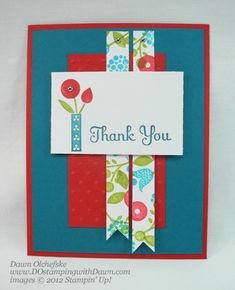 nice thank you by Dawn; strips are from double stamping to create DSP; tutorial included