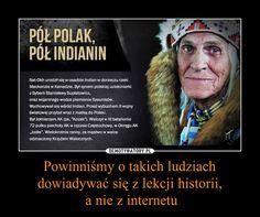 Powinniśmy o takich ludziach dowiadywać się z lekcji historii, a nie z internetu – Visit Poland, I Want To Cry, Science For Kids, Military History, Sentences, Quotations, Fun Facts, Writer, Knowledge