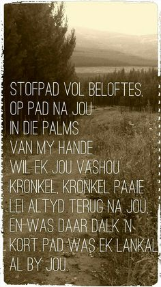 Afrikaanse Quotes, Live Love, True Words, Good Vibes, Captions, Qoutes, Love Quotes, Poems, Banner