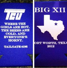 our tailgate coozie on pintrest lol