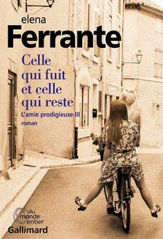 L'amie prodigieuse (Tome - Celle qui fuit et celle qui reste : Elena Ferrante Elena Ferrante, Lectures, Romance Books, Bookstagram, Great Books, Book Lists, Book Lovers, Books To Read, Reading