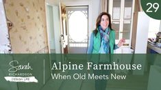 Design Life: Alpine Farmhouse: When Old Meets New (Ep.