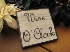 """""""Wine O'Clock"""""""
