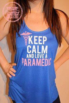 Keep Calm & Love A Paramedic Tank