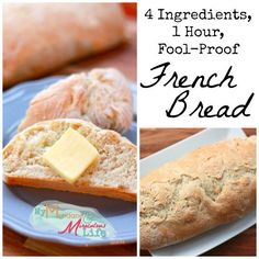 Easy Peesy French Bread Recipe – Four Ingredients, ONE Hour, Fool Proof