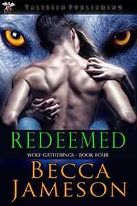Acknowledging her true mate is her only chance for redemption.