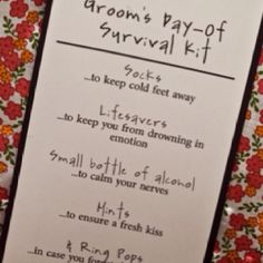 From the bride:: groom's survival kit