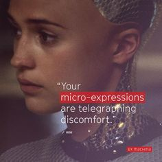 "Ava, in ""Ex Machina"" - ""Your micro-expressions are telegraphing discomfort"". this film ♡ Ex Machina Movie, Carpe Diem, Great Movies, Movie Quotes, Ava, Science Fiction, Movie Tv, Tv Shows, Cinema"