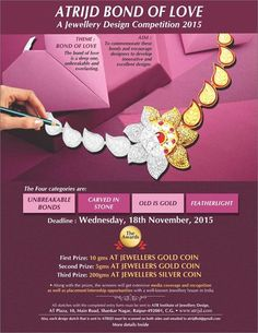 """Win Gold & Silver as prizes in the ATRIJD """"Bond Of Love"""" Jewellery Designing Competition. Free entry for 2 designs Each Participant Will Get Free gift voucher From Anopchand Tilokchand Jewellers. For more info and downloads please visit the webpage by clicking the link below.  http://ift.tt/1KhnAfh"""
