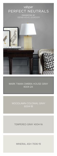 Here's a tip from Genevieve Gorder: Mark Twain House Ombra Gray 4004-2A is dark enough to be your grounding color, light enough to be your neutral. Find more inspiration from our Valspar Perfect Neutrals Pinterest board: https://www.pinterest.com/valsparpaint/valspar-perfect-neutrals/  Lowe's: Mark Twain House Ombra Gray 4004-2A ACE: Tinman VR114B Indepedent: Gotham City V117-3