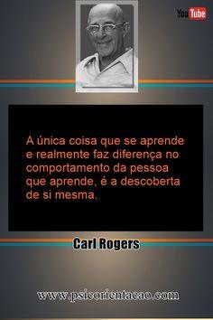 frases Carl Rogers, frase psicologia, frases celebres psicologia, frase sobre psicologia, frases de psicologia engraçadas, frases humanistas psicologia