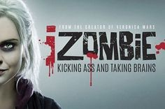 iZombie (The CW) | 26 Underrated TV Shows You Aren't Watching