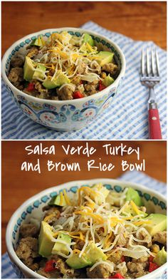 Salsa verde turkey and brown rice bowl, topped with avocado and cheese: a meal-in-one!