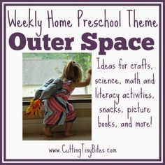 Cutting Tiny Bites: Outer Space Theme- Weekly Home Preschool