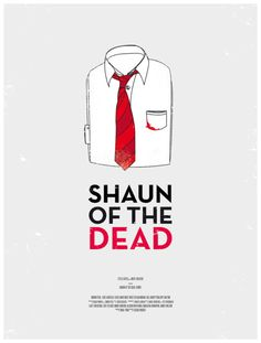 Minimal Movie Posters - Shaun of the Dead by Moxy Creative x EveryGuyed
