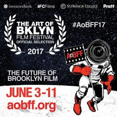 Announcing the #officialselection of #aobff17 #artofbrooklynfilmfest #brooklyn #filmfestival #supportindies http://ift.tt/2qEWAVV photos posted by The Art of Bklyn Film Festival aobff.org