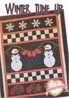 Winter Tune Up: These snowmen are getting their mittens ready for winter!  Pattern includes all instructions for the 51 x 63 project.