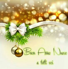 Buon Anno Christmas 2019, Christmas And New Year, Merry Christmas, Christmas Gifts, Xmas, Happy New Year Wishes, Happy New Year Greetings, Italian Greetings, Magic Quotes