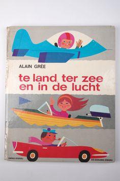 One to keep.. Alain Grée - te land ter zee en in de lucht