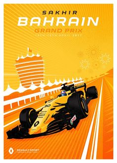 Renault Sport F1 Team poster for this weekend's  2017 Bahrain Grand Prix.