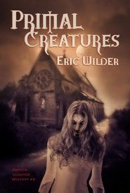 Price Drop! Primal Creatures Psychic New Orleans #paranormal #MYSTERY Book 3 by Eric Wilder $1.99 https://www.amazon.com/gp/product/B00AZCD8KC/ref=as_li_tl?ie=UTF8&camp=1789&creative=9325&creativeASIN=B00AZCD8KC&linkCode=as2&tag=more036-20&linkId=f1e09c709d22cd7c063724331507e20c … #neworleans