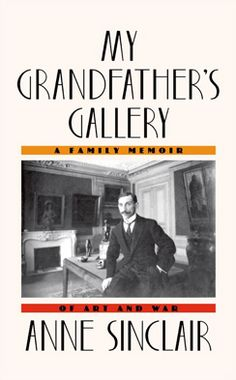 """Read """"My Grandfather's Gallery A Family Memoir of Art and War"""" by Anne Sinclair available from Rakuten Kobo. A singular man in the history of modern art, betrayed by Vichy, is the subject of this riveting family memoir On Septemb. History Of Modern Art, Art History, Books To Read, My Books, Barnes Foundation, Book Sites, Arts And Entertainment, Nonfiction Books, Art World"""