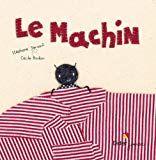 """""""Le Machin"""" : démarche """"Narramus"""" (Cèbe et Goigoux Retz) Childrens Books, Math, Cycling, Google, Albums, French, School, Photos, Kids"""