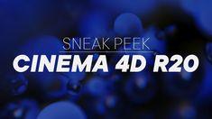 Cinema 4D R20 - Sneak Peek