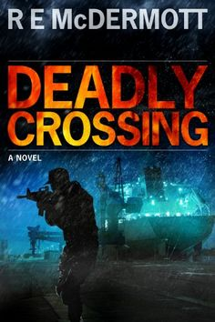 Deadly Crossing (A Tom Dugan Novel) by R.E. McDermott http://www.amazon.com/dp/B00IS7ZYC6/ref=cm_sw_r_pi_dp_j2gMwb02ZET1F