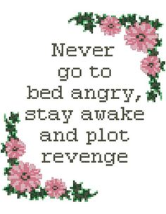 Stay Awake Plot Revenge Counted Cross Stitch Pattern by Valethea Ignore Text, Counted Cross Stitch Patterns, Revenge, Ignoring Texts, Cross Stitch Patterns