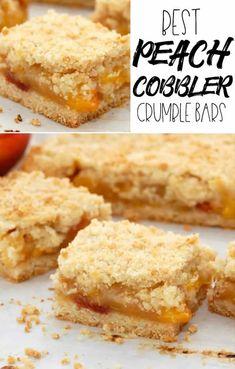 Best Peach Cobbler Crumble Bars - Sweet Pea's Kitchen Peach Cobbler Crumble, Best Peach Cobbler, Fruit Crumble, Fruit Cobbler, Fruit Recipes, Brownie Recipes, Baking Recipes, Dessert Recipes, Dessert Cups
